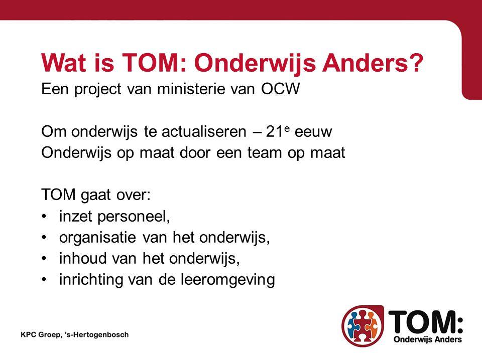 Wat is TOM: Onderwijs Anders