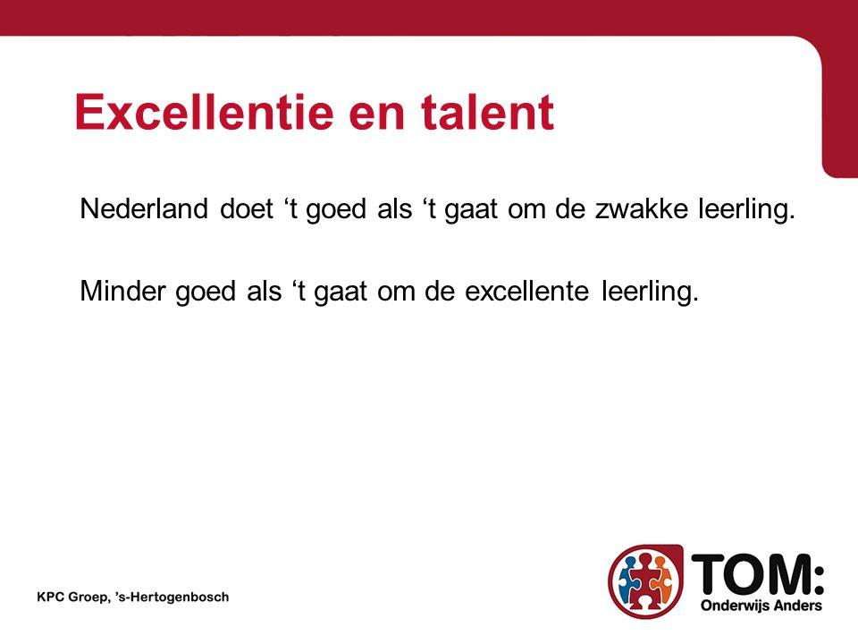Excellentie en talent Nederland doet 't goed als 't gaat om de zwakke leerling.