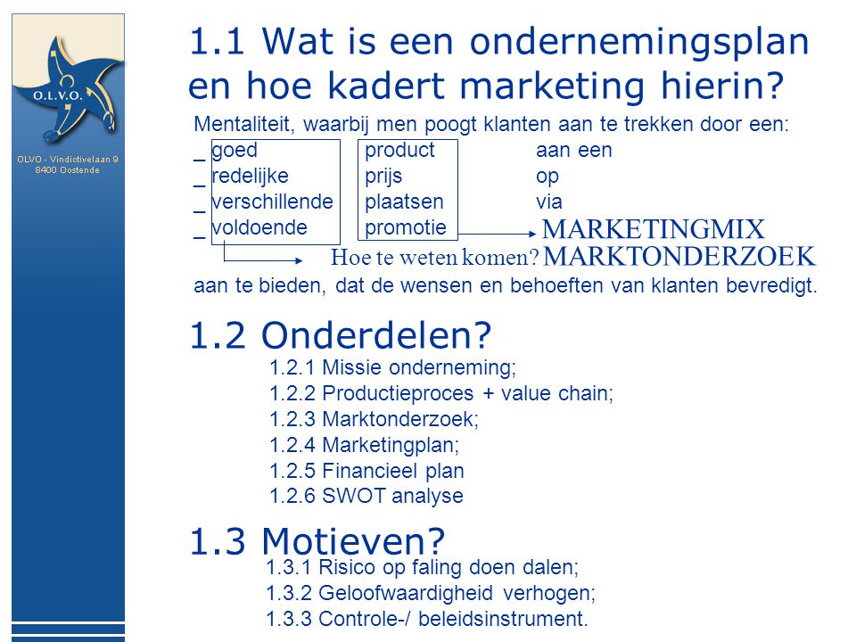 1.1 Wat is een ondernemingsplan en hoe kadert marketing hierin