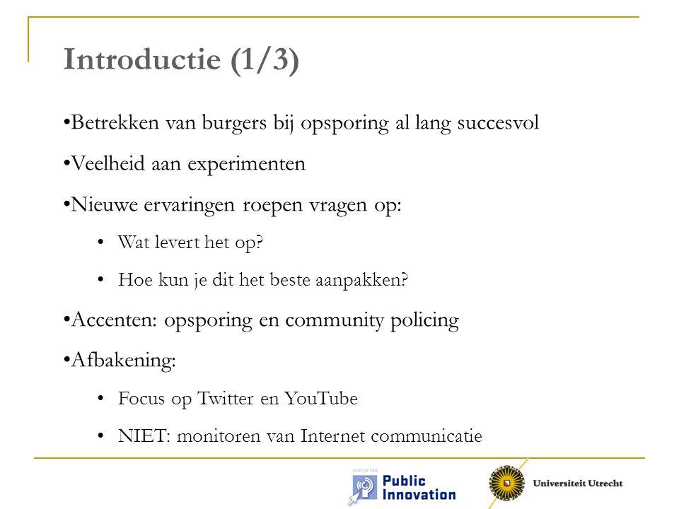 Introductie (1/3) Betrekken van burgers bij opsporing al lang succesvol. Veelheid aan experimenten.