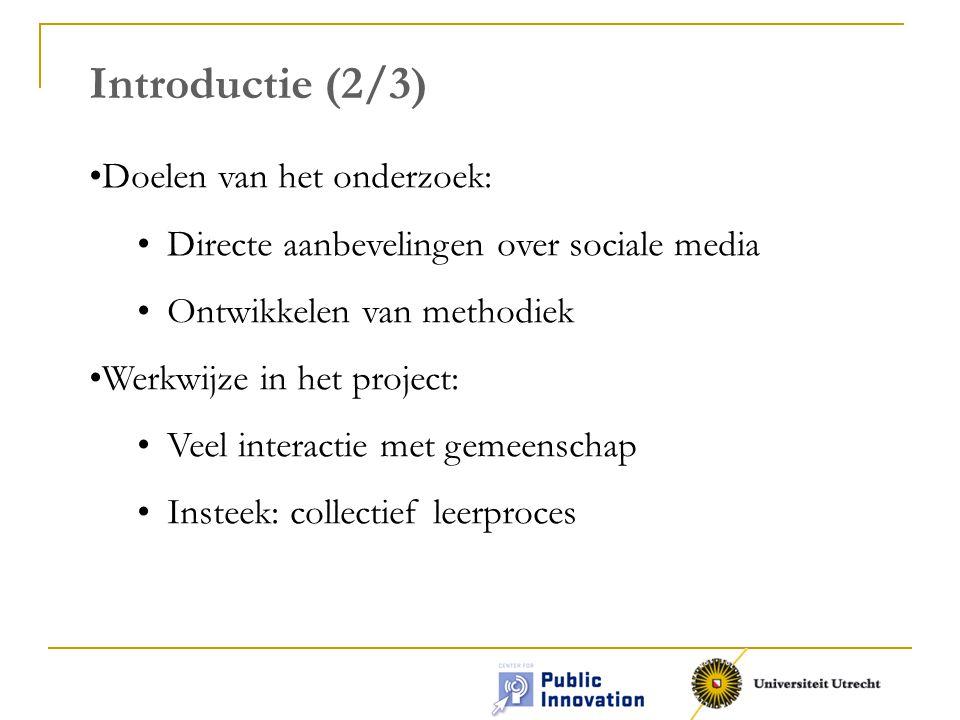 Introductie (2/3) Doelen van het onderzoek: