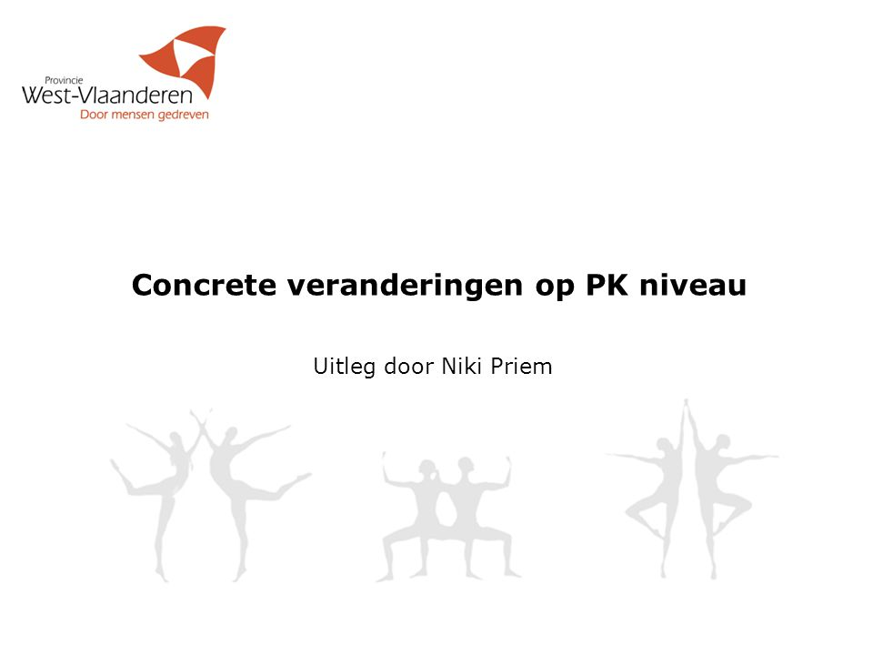 Concrete veranderingen op PK niveau