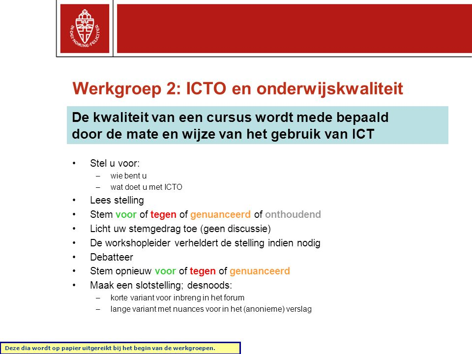 Werkgroep 2: ICTO en onderwijskwaliteit