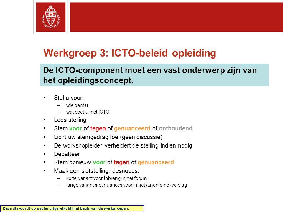 Werkgroep 3: ICTO-beleid opleiding