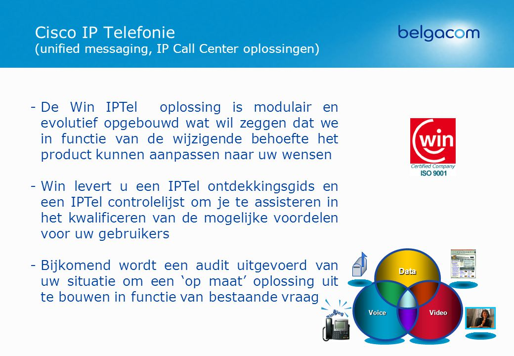 Cisco IP Telefonie (unified messaging, IP Call Center oplossingen)