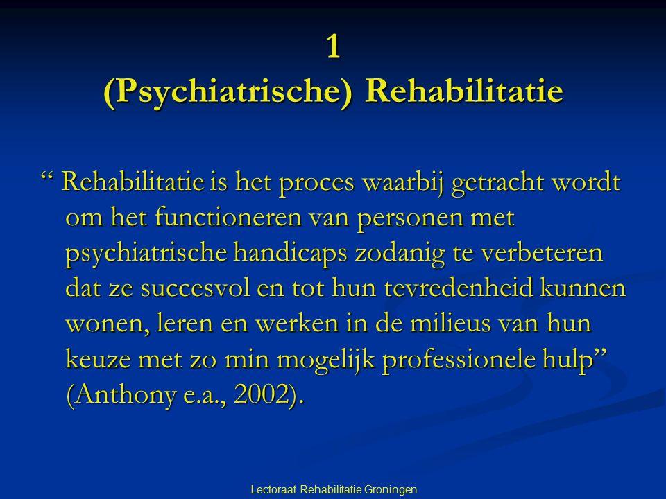 1 (Psychiatrische) Rehabilitatie