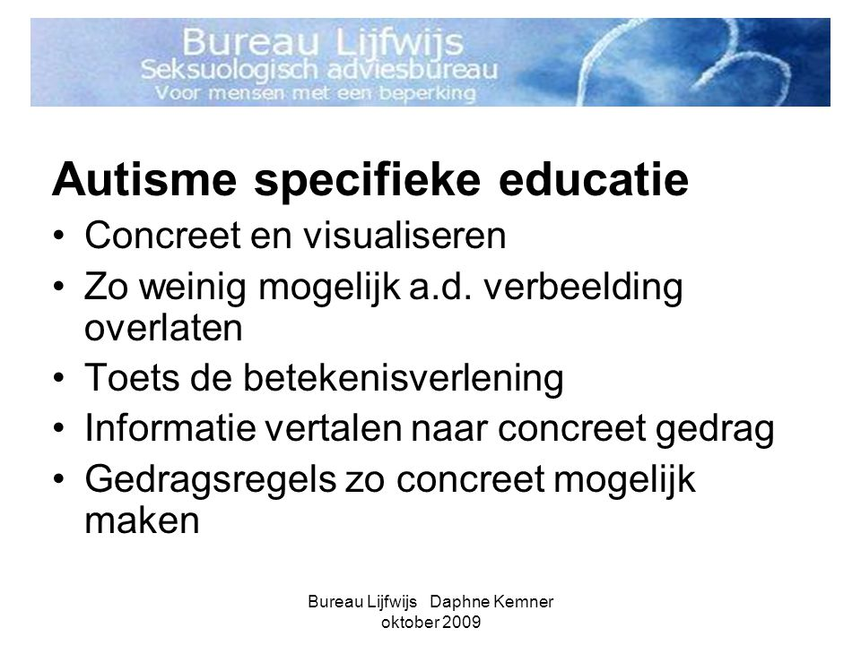 Bureau Lijfwijs Daphne Kemner oktober 2009