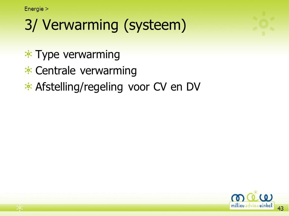 3/ Verwarming (systeem)