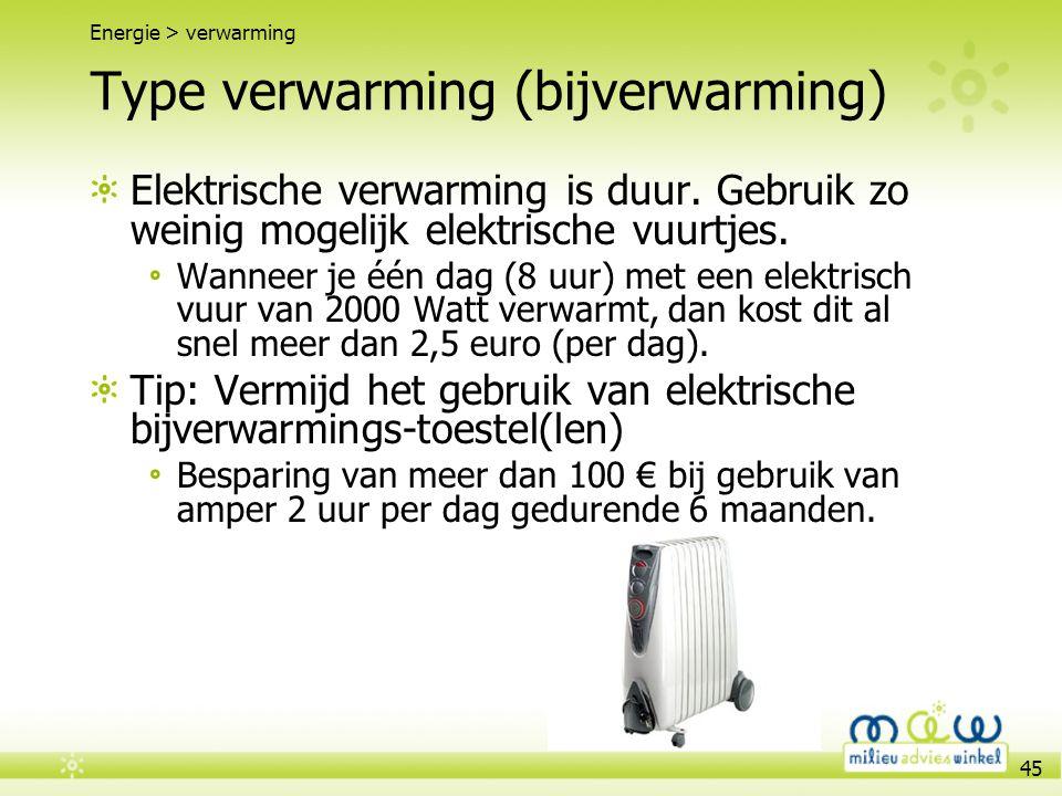 Type verwarming (bijverwarming)