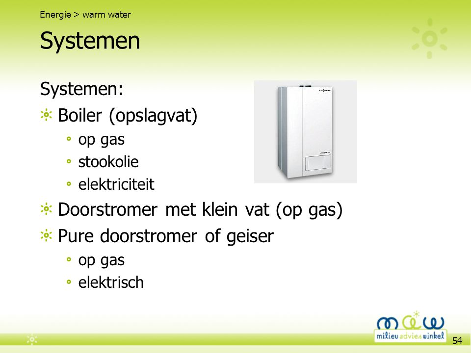 Systemen Systemen: Boiler (opslagvat)