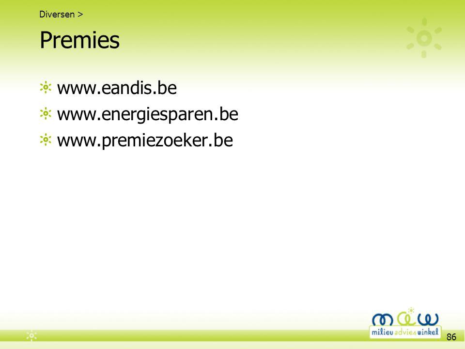 Premies www.eandis.be www.energiesparen.be www.premiezoeker.be