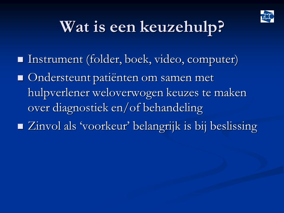 Wat is een keuzehulp Instrument (folder, boek, video, computer)