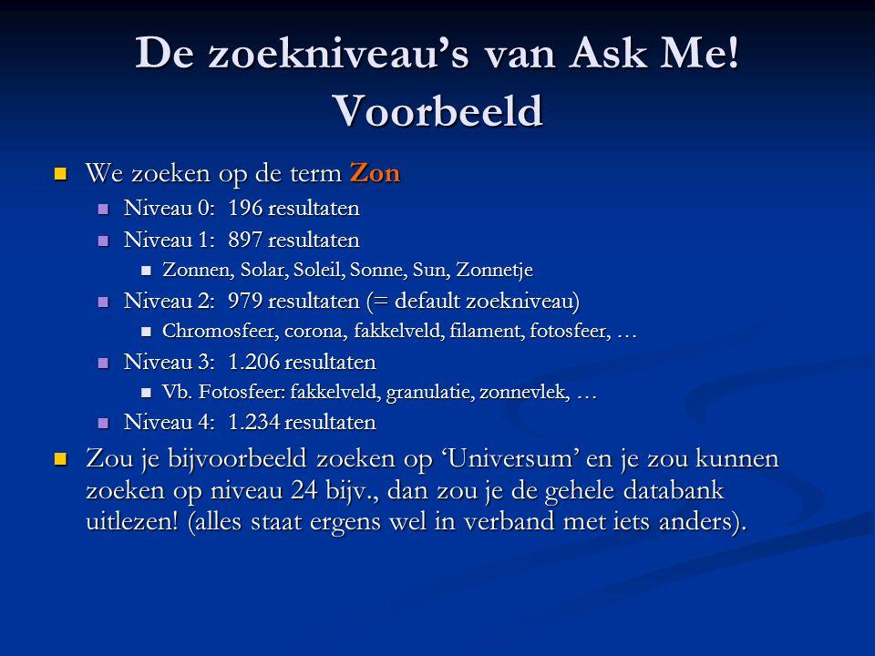 De zoekniveau's van Ask Me! Voorbeeld