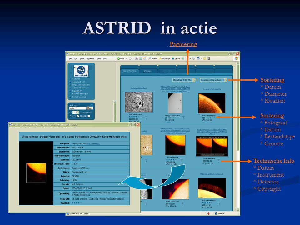ASTRID in actie Paginering Sortering * Datum * Diameter * Kwaliteit