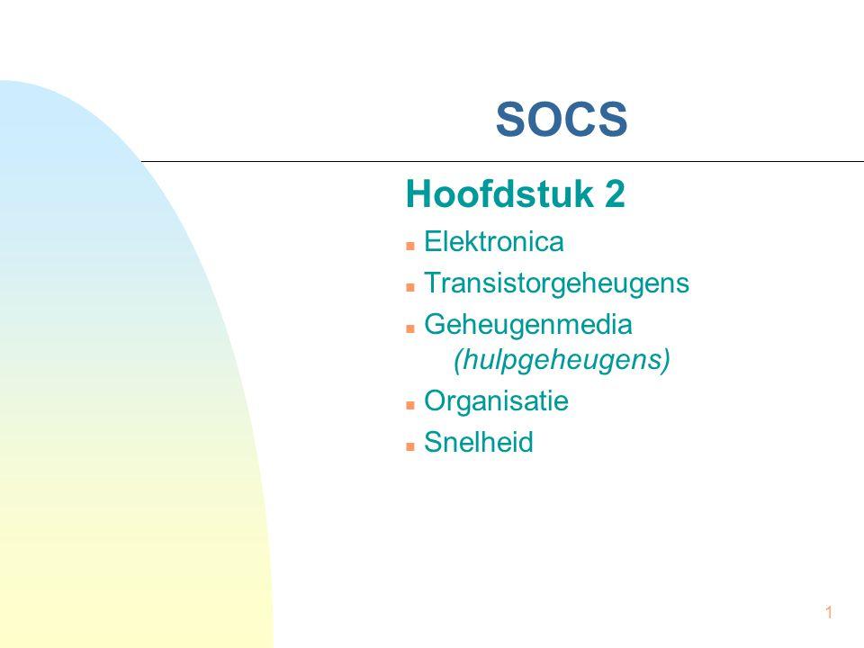 SOCS Hoofdstuk 2 Elektronica Transistorgeheugens
