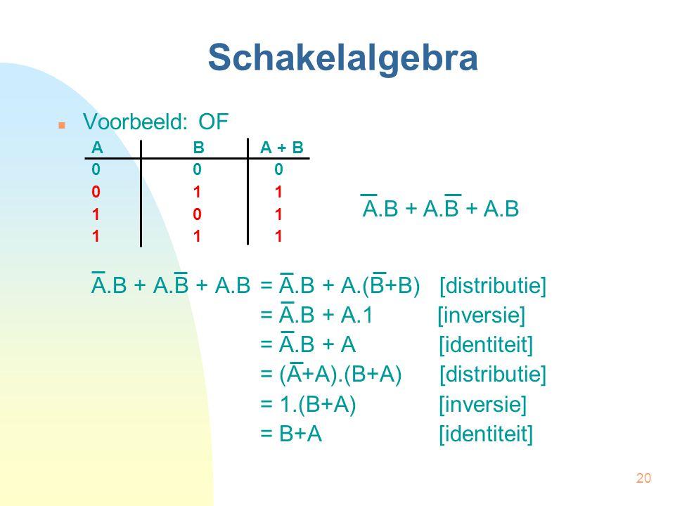 Schakelalgebra Voorbeeld: OF