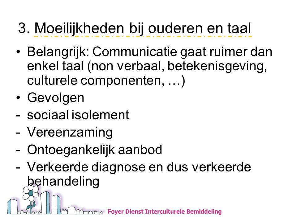 3. Moeilijkheden bij ouderen en taal