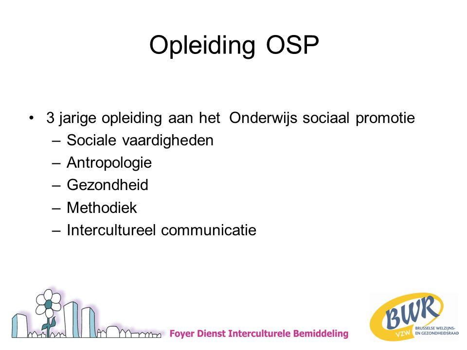 Opleiding OSP 3 jarige opleiding aan het Onderwijs sociaal promotie
