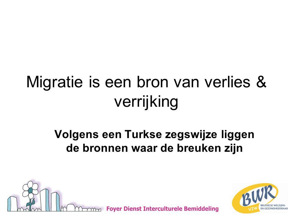 Migratie is een bron van verlies & verrijking