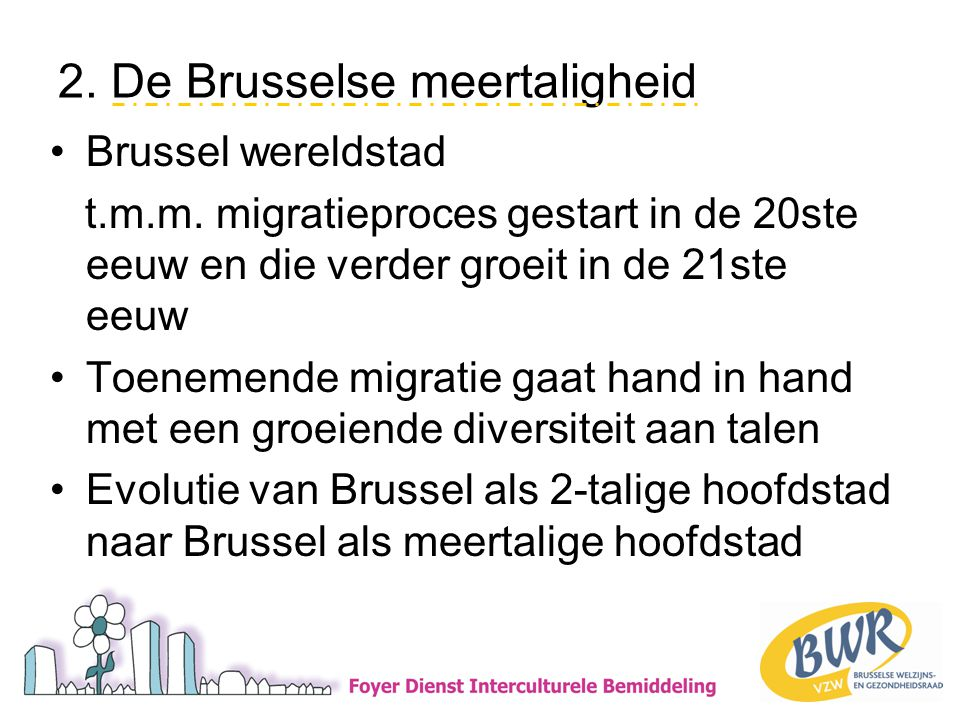 2. De Brusselse meertaligheid