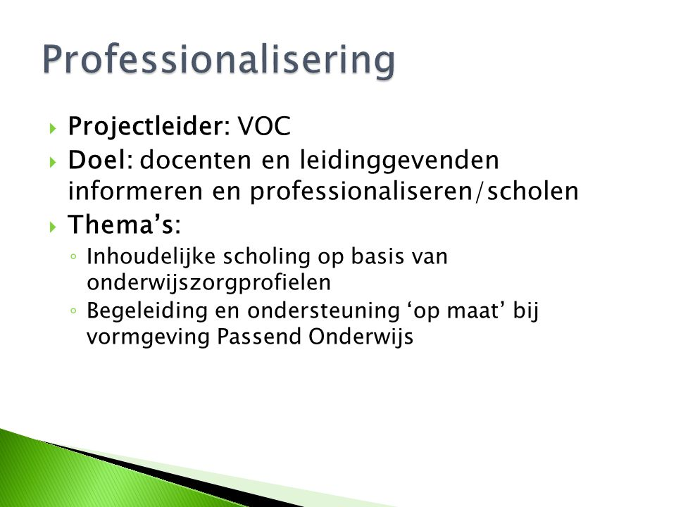 Professionalisering Projectleider: VOC