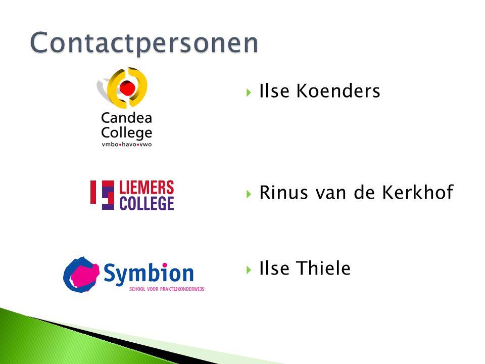 Contactpersonen Ilse Koenders Rinus van de Kerkhof Ilse Thiele