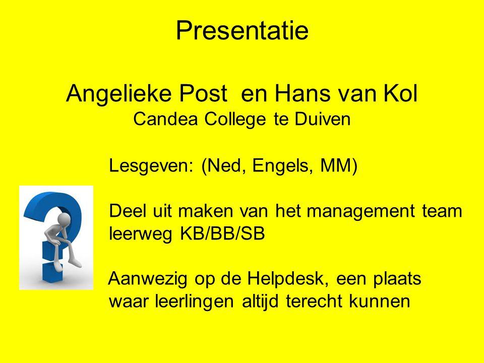 Presentatie Angelieke Post en Hans van Kol Candea College te Duiven