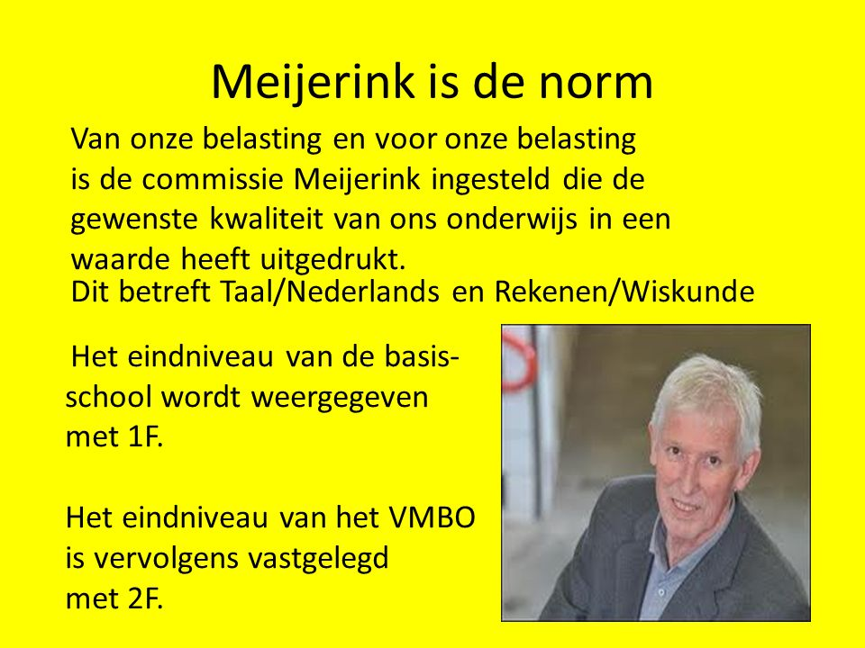 Meijerink is de norm