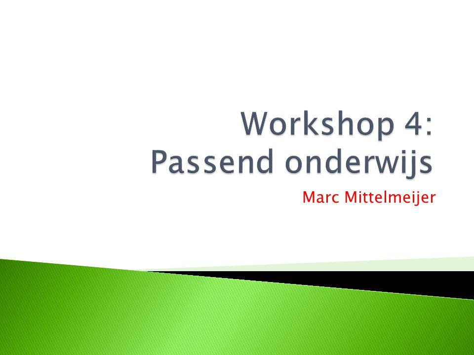 Workshop 4: Passend onderwijs