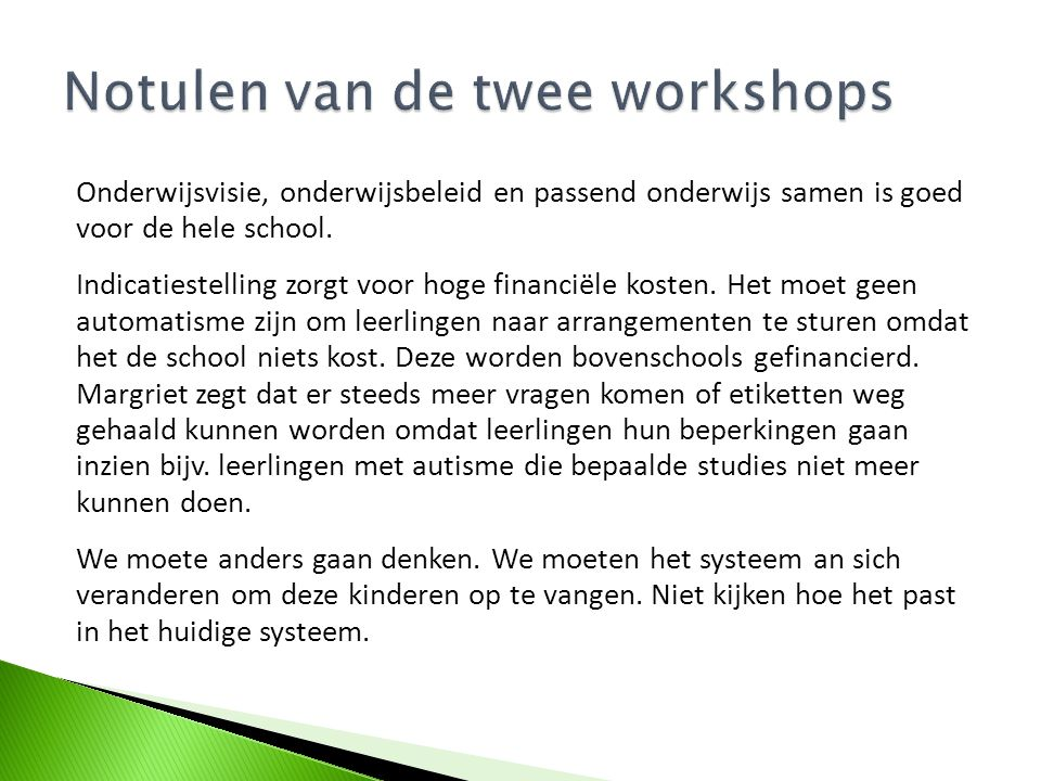 Notulen van de twee workshops