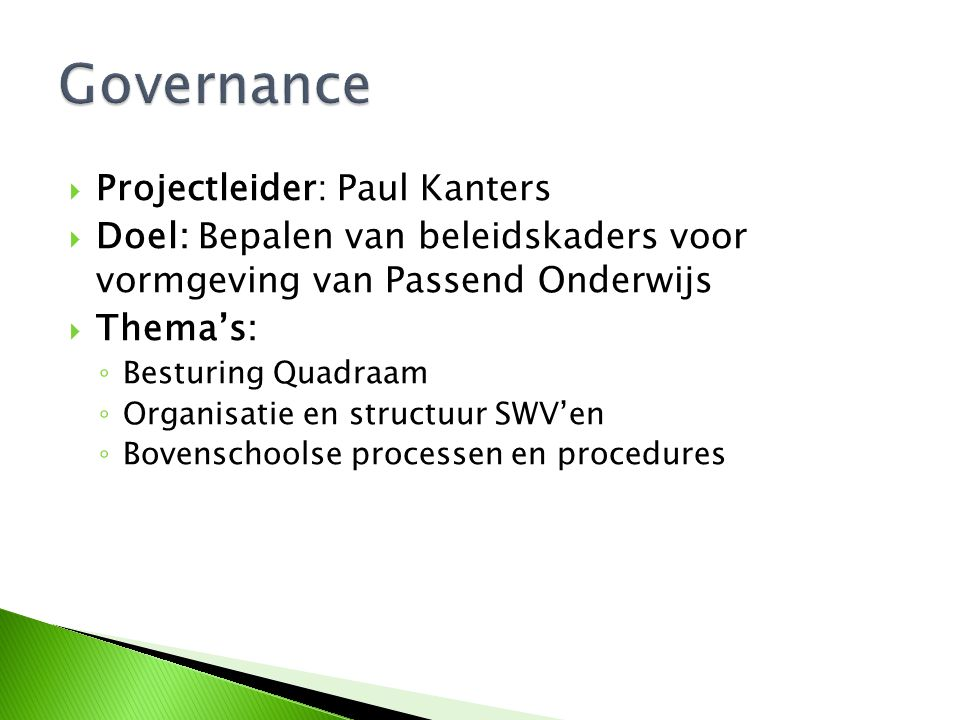 Governance Projectleider: Paul Kanters
