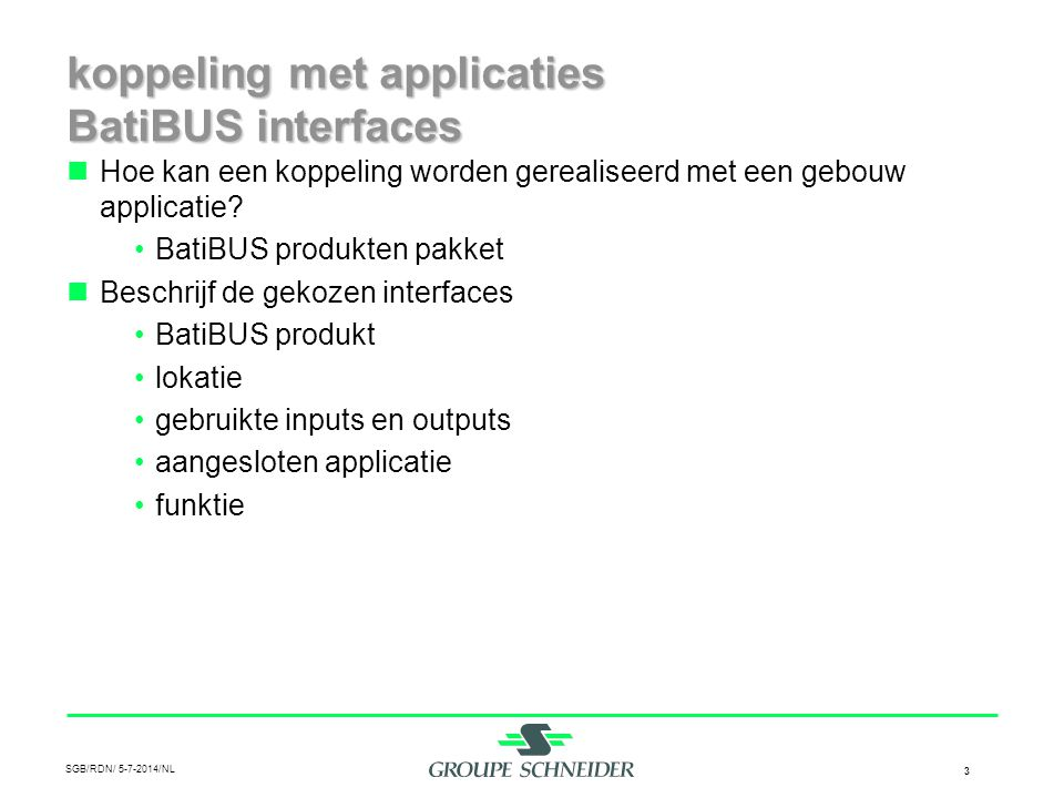 koppeling met applicaties BatiBUS interfaces