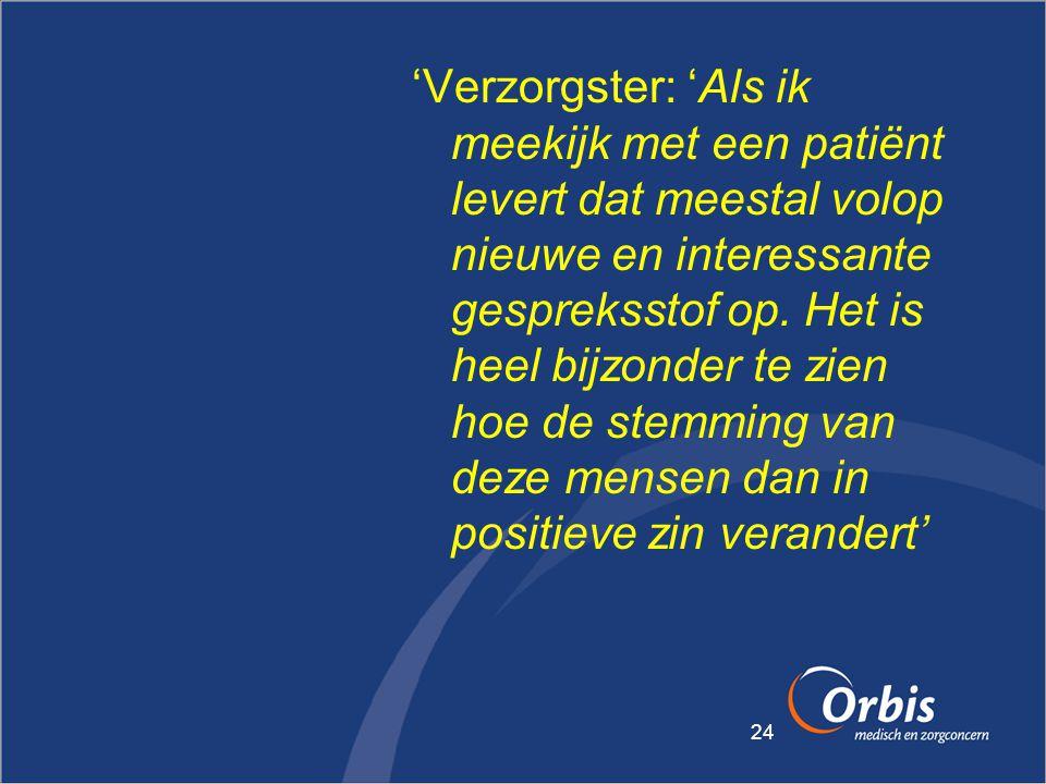 'Verzorgster: 'Als ik meekijk met een patiënt levert dat meestal volop nieuwe en interessante gespreksstof op.