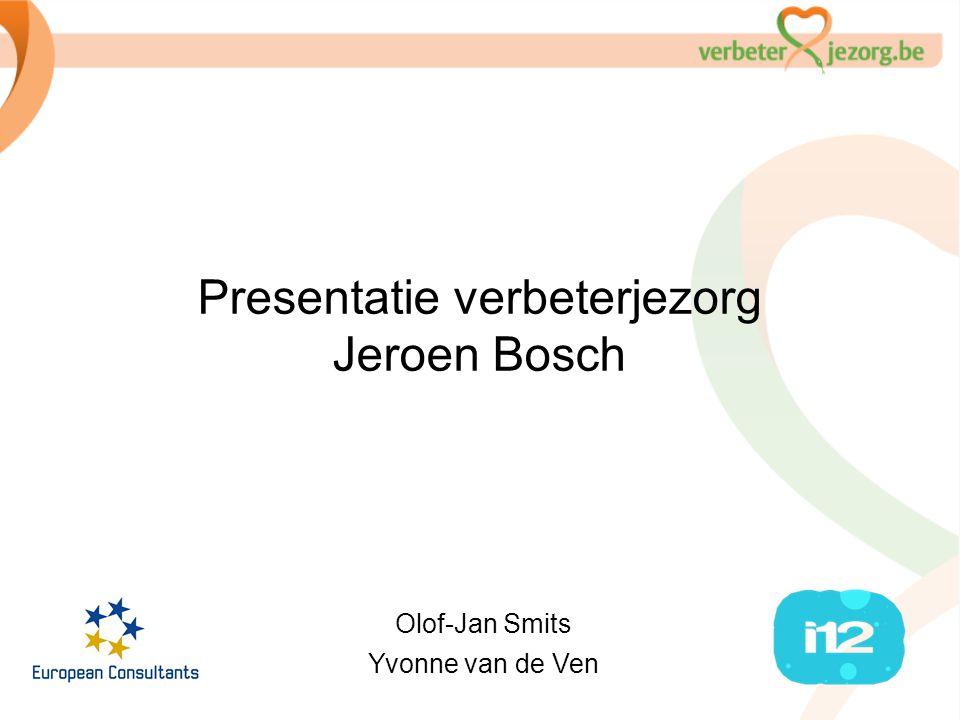Presentatie verbeterjezorg Jeroen Bosch