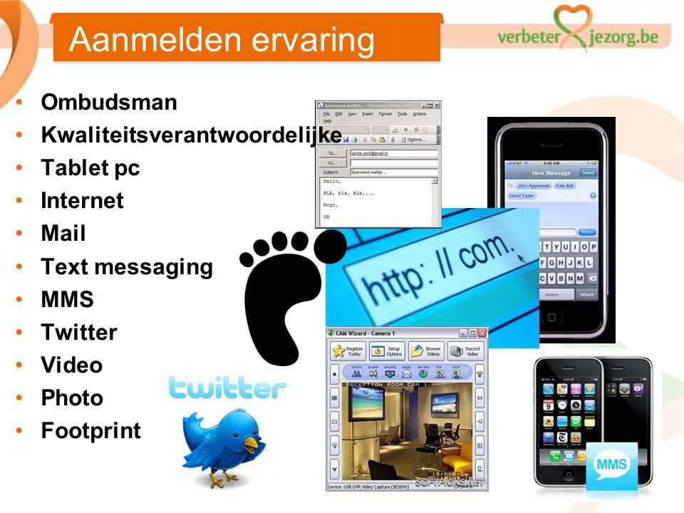Aanmelden ervaring Ombudsman Kwaliteitsverantwoordelijke Tablet pc