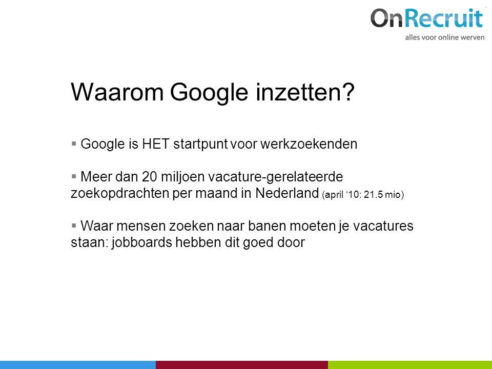 Waarom Google inzetten