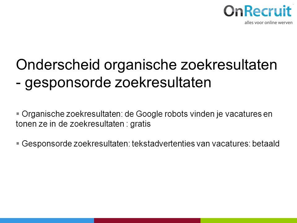Onderscheid organische zoekresultaten - gesponsorde zoekresultaten