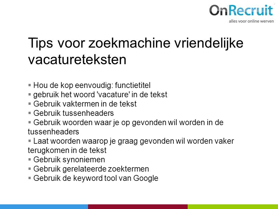 Tips voor zoekmachine vriendelijke vacatureteksten