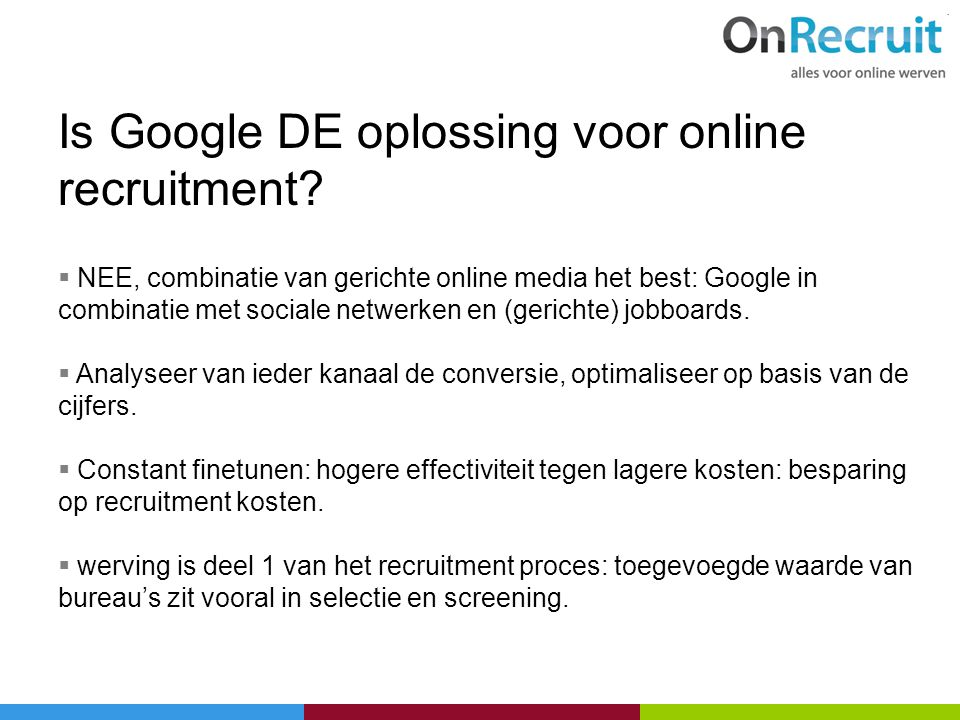 Is Google DE oplossing voor online recruitment