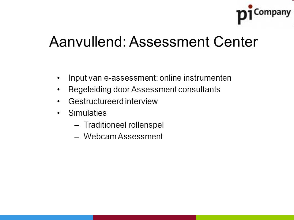 Aanvullend: Assessment Center