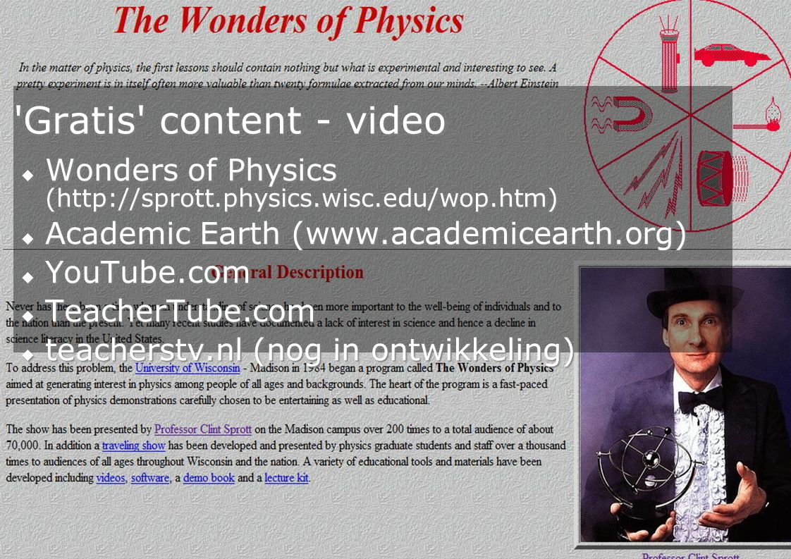 Gratis content - video Wonders of Physics (  Academic Earth (