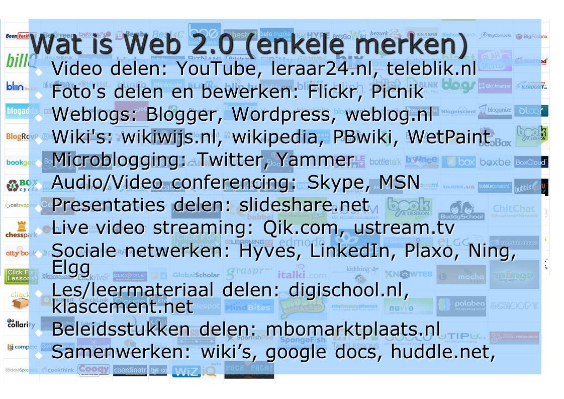 Wat is Web 2.0 (enkele merken)