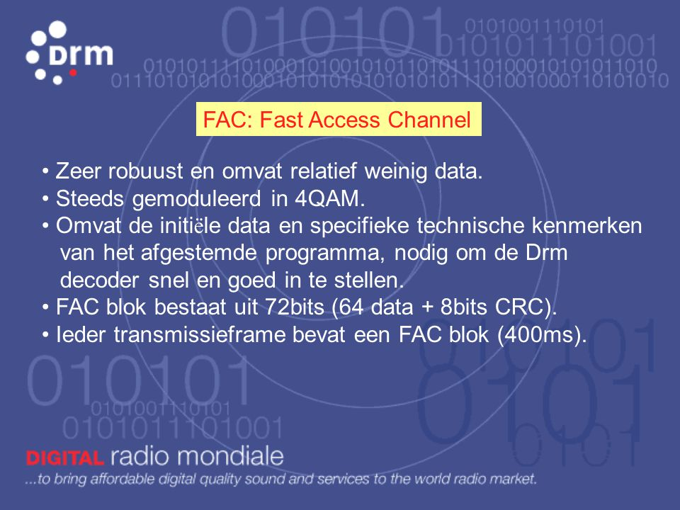 FAC: Fast Access Channel