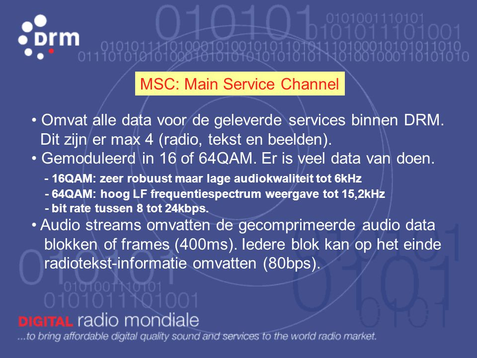 MSC: Main Service Channel