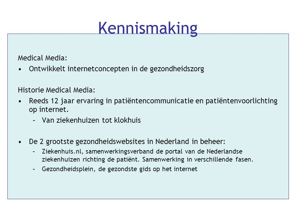 Kennismaking Medical Media: