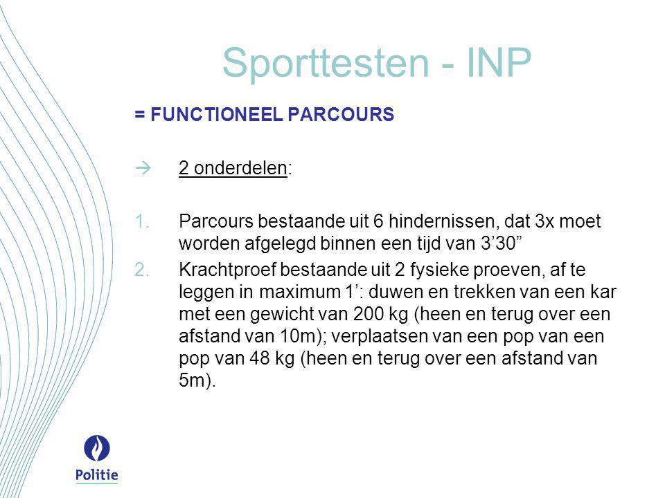 Sporttesten - INP = FUNCTIONEEL PARCOURS 2 onderdelen: