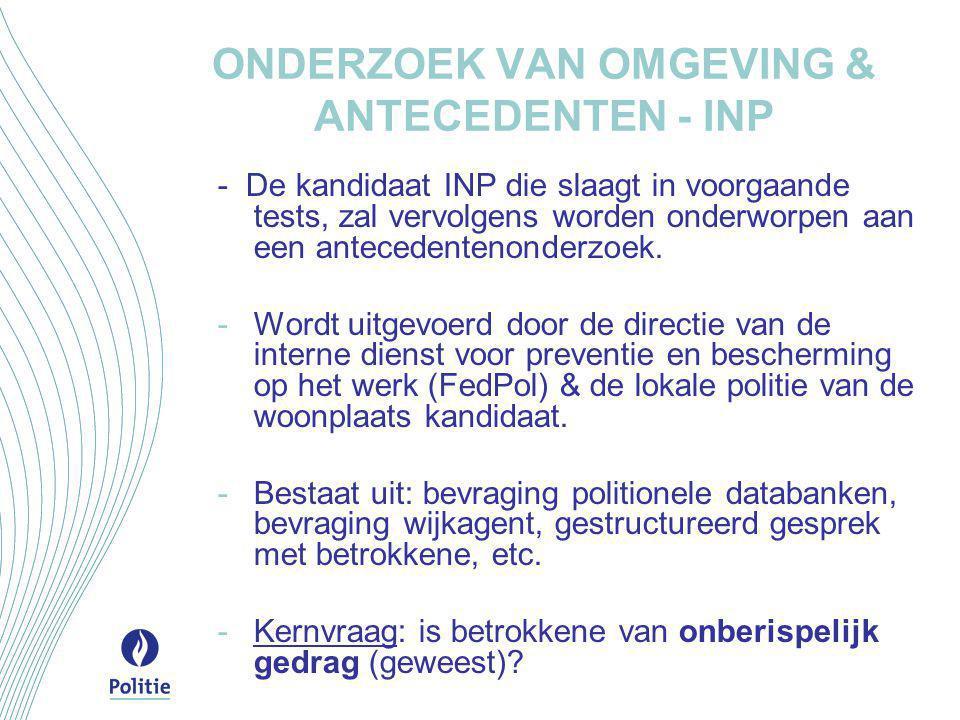 ONDERZOEK VAN OMGEVING & ANTECEDENTEN - INP