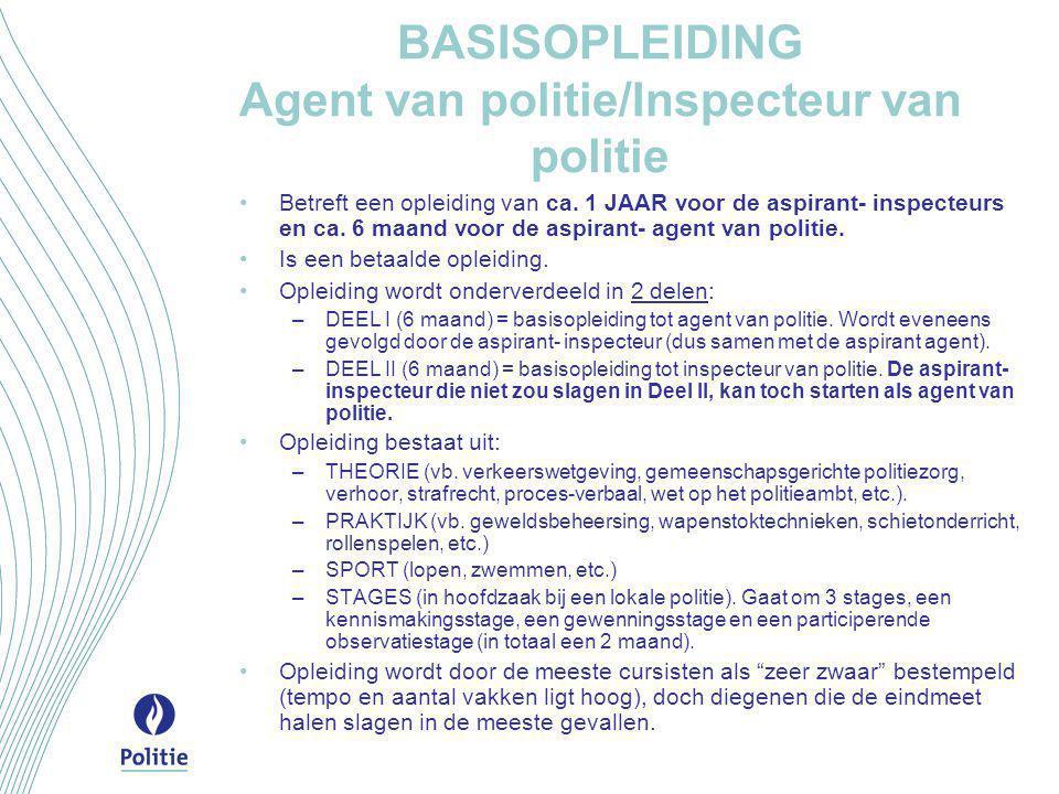 BASISOPLEIDING Agent van politie/Inspecteur van politie