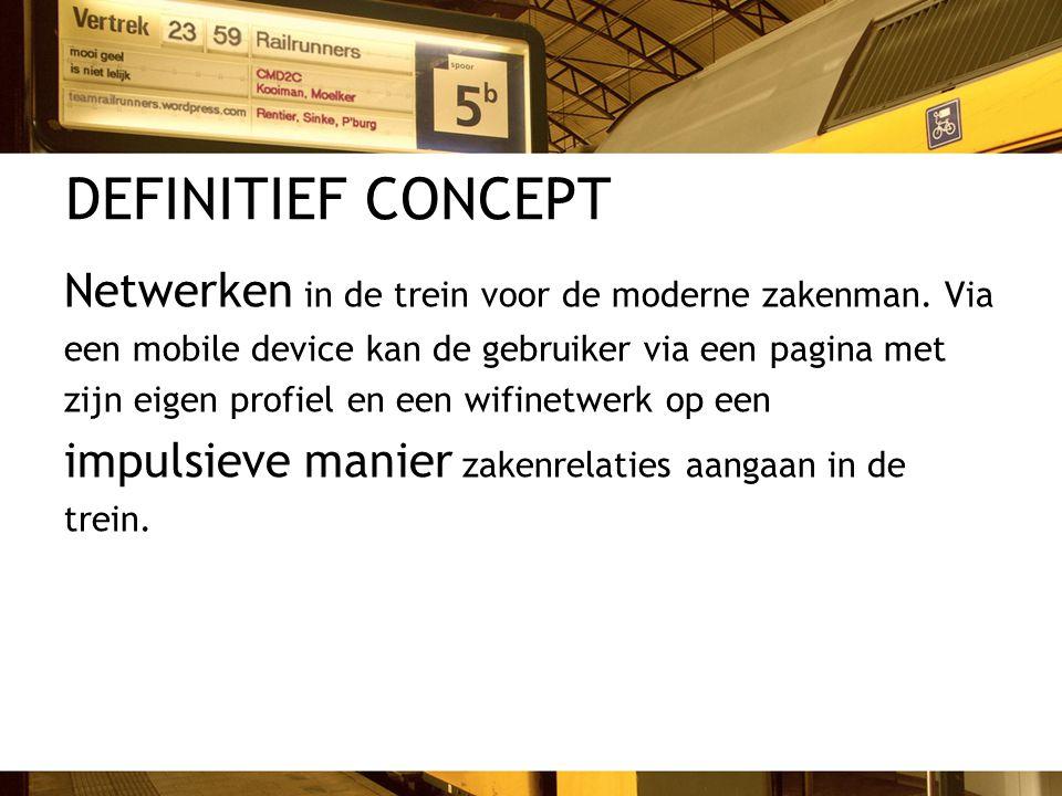 DEFINITIEF CONCEPT Netwerken in de trein voor de moderne zakenman. Via