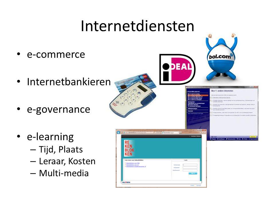 Internetdiensten e-commerce Internetbankieren e-governance e-learning